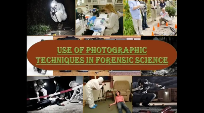 Use of Photographic Techniques in Forensic Science