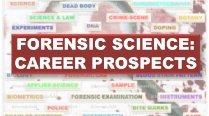 Forensic science:CAREER PROSPECTS
