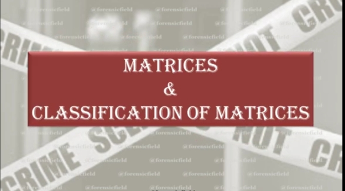 Matrices & Classification of matrices