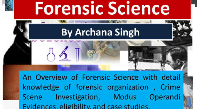 A Closer Look on Forensic Science