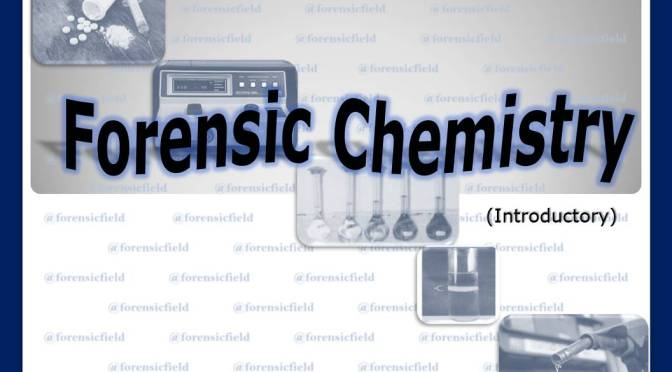 forensic chemistry (introductory)